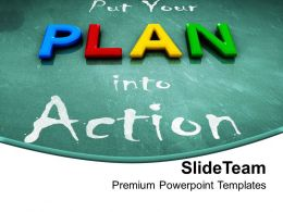 Put Your Plan Into Action Blackboard Powerpoint Templates Ppt Themes And Graphics
