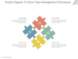 Puzzle Diagram To Show Team Management Techniques Powerpoint Slide Information