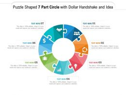 Puzzle Shaped 7 Part Circle With Dollar Handshake And Idea