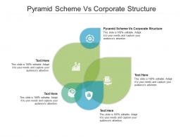 Pyramid Scheme Vs Corporate Structure Ppt Powerpoint Presentation Pictures Show Cpb
