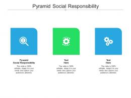 Pyramid Social Responsibility Ppt Powerpoint Presentation Styles File Formats Cpb