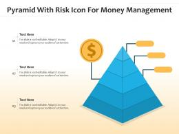 Pyramid With Risk Icon For Money Management