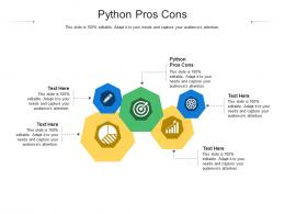 Python Pros Cons Ppt Powerpoint Presentation Ideas Good Cpb