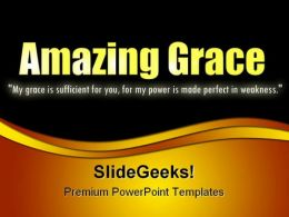Amazing Grace Religion PowerPoint Templates And PowerPoint Backgrounds 0211
