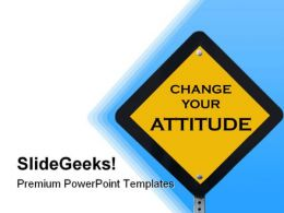 Attitude Sign Metaphor PowerPoint Templates And PowerPoint Backgrounds 0511