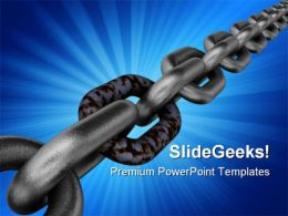 Bad Linked Chain Industrial PowerPoint Templates And PowerPoint Backgrounds 0711