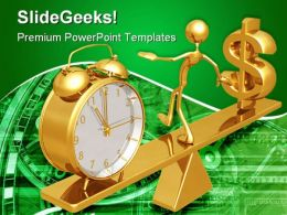 Balancing Time And Dollar Future PowerPoint Templates And PowerPoint Backgrounds 0511