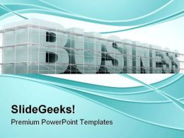 Building Business Architecture PowerPoint Templates And PowerPoint Backgrounds 0511
