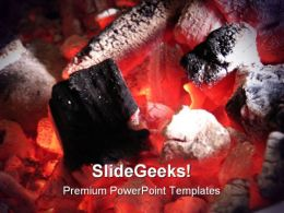 Burning Ambers Metaphor PowerPoint Templates And PowerPoint Backgrounds 0511