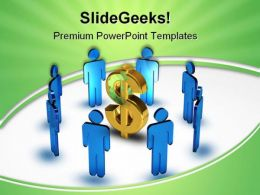 Business Team Around Dollar Money PowerPoint Templates And PowerPoint Backgrounds 0611