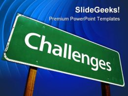 Challenges Signpost Metaphor PowerPoint Templates And PowerPoint Backgrounds 0611