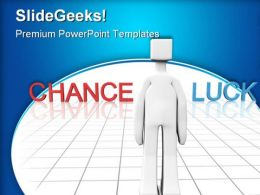 Chance Or Luck Business PowerPoint Templates And PowerPoint Backgrounds 0311