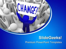 Change Metaphor PowerPoint Templates And PowerPoint Backgrounds 0511