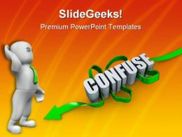 Confuse Man People PowerPoint Backgrounds And Templates 1210