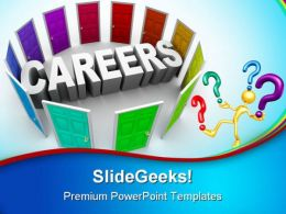 Confused To Choose Careers Future PowerPoint Templates And PowerPoint Backgrounds 0311