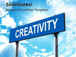 Creativity Signpost Business PowerPoint Templates And PowerPoint Backgrounds 0611