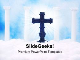 Cross In Heaven Religion PowerPoint Templates And PowerPoint Backgrounds 0511