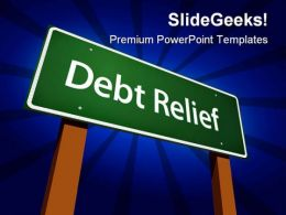 Debt Relief Finance PowerPoint Templates And PowerPoint Backgrounds 0611