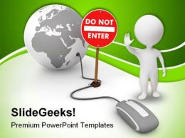 Do Not Enter Sign Internet PowerPoint Templates And PowerPoint Backgrounds 0311