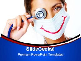 Doctor With Smiley Mask Medical PowerPoint Templates And PowerPoint Backgrounds 0411