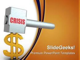 Dollar In Crisis Symbol PowerPoint Backgrounds And Templates 0111