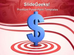 Dollar Sign On Target Business PowerPoint Templates And PowerPoint Backgrounds 0411