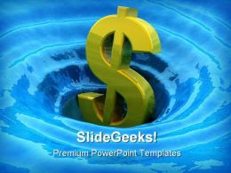 Dollar Sinks Business PowerPoint Templates And PowerPoint Backgrounds 0411