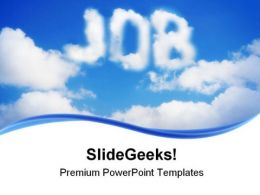 Dream Of Job Future PowerPoint Templates And PowerPoint Backgrounds 0311
