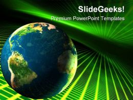 Earth In Cyberspace Globe PowerPoint Templates And PowerPoint Backgrounds 0611
