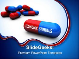 Economic Stimulus Pills Government PowerPoint Templates And PowerPoint Backgrounds 0211