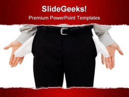 Empty Pockets Man Business PowerPoint Templates And PowerPoint Backgrounds 0611