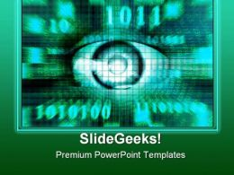 Eyes Of Technology Science PowerPoint Templates And PowerPoint Backgrounds 0211