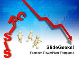 Financial Crisis01 Business PowerPoint Templates And PowerPoint Backgrounds 0711