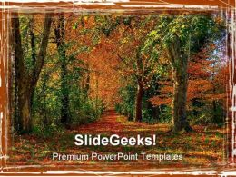 Forest Path Nature PowerPoint Templates And PowerPoint Backgrounds 0311