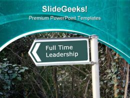 Full Time Leadership PowerPoint Templates And PowerPoint Backgrounds 0811