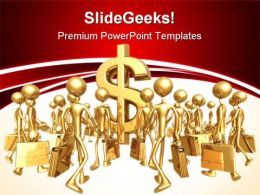 Gathering Towards Money PowerPoint Templates And PowerPoint Backgrounds 0511