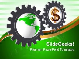 Gear Wheels With Dollar Globe Business PowerPoint Templates And PowerPoint Backgrounds 0611
