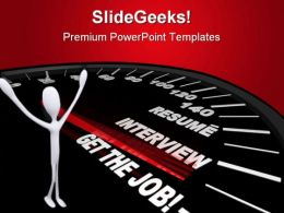 Get The Job Metaphor PowerPoint Templates And PowerPoint Backgrounds 0611