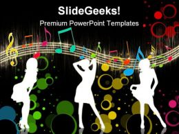 Girls Dancing On Music Entertainment PowerPoint Templates And PowerPoint Backgrounds 0411