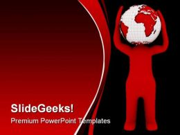 Globe Man Earth PowerPoint Backgrounds And Templates 0111