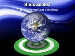 Globe On Target Earth PowerPoint Templates And PowerPoint Backgrounds 0411