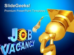Graduate Thinking Of Job Future PowerPoint Templates And PowerPoint Backgrounds 0311