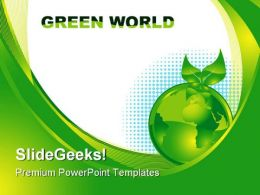 Green Earth Concept Environment PowerPoint Templates And PowerPoint Backgrounds 0611