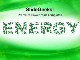 Green Energy Metaphor PowerPoint Templates And PowerPoint Backgrounds 0711