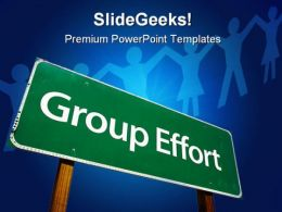 Group Efforts Teamwork Business PowerPoint Templates And PowerPoint Backgrounds 0811