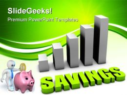 Growing Your Savings Business PowerPoint Templates And PowerPoint Backgrounds 0611