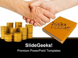 Handshake And Gold Coins Money PowerPoint Templates And PowerPoint Backgrounds 0511