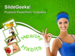 Healthy Habits People PowerPoint Templates And PowerPoint Backgrounds 0911