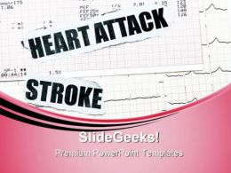Heart Attack And Stroke Medical PowerPoint Templates And PowerPoint Backgrounds 0611