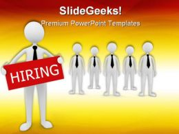 Hiring Team Business PowerPoint Templates And PowerPoint Backgrounds 0311